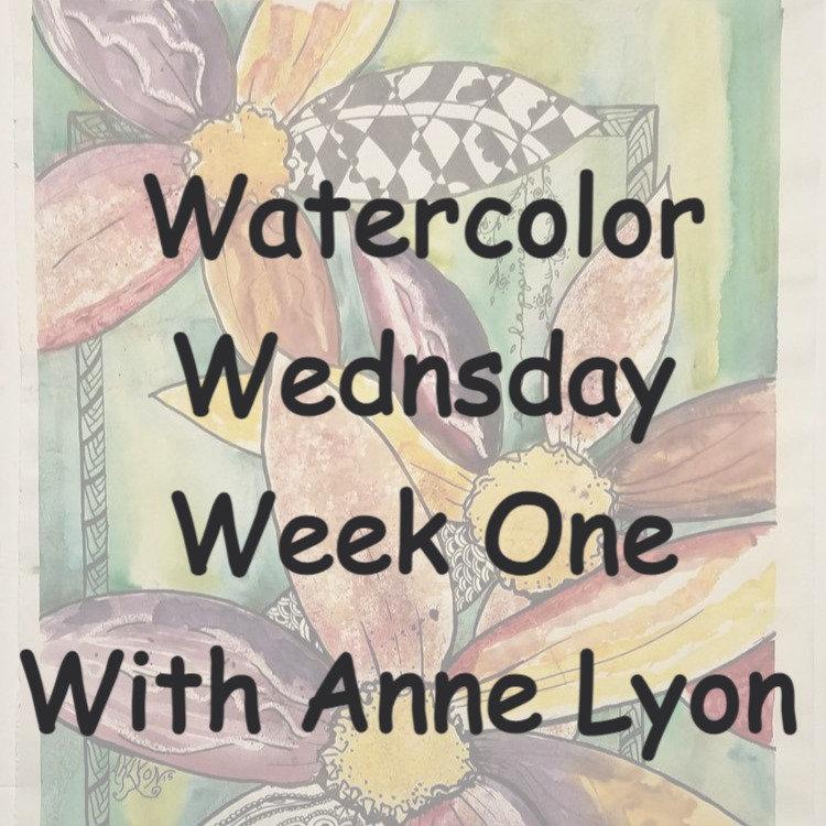 Watercolor Wednesday week 1