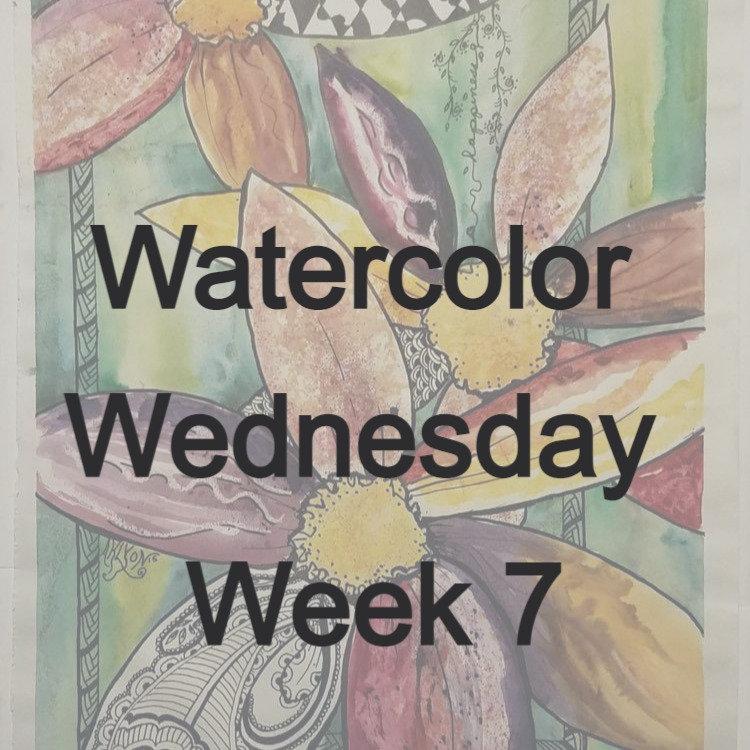 Watercolor Wednesday week 7