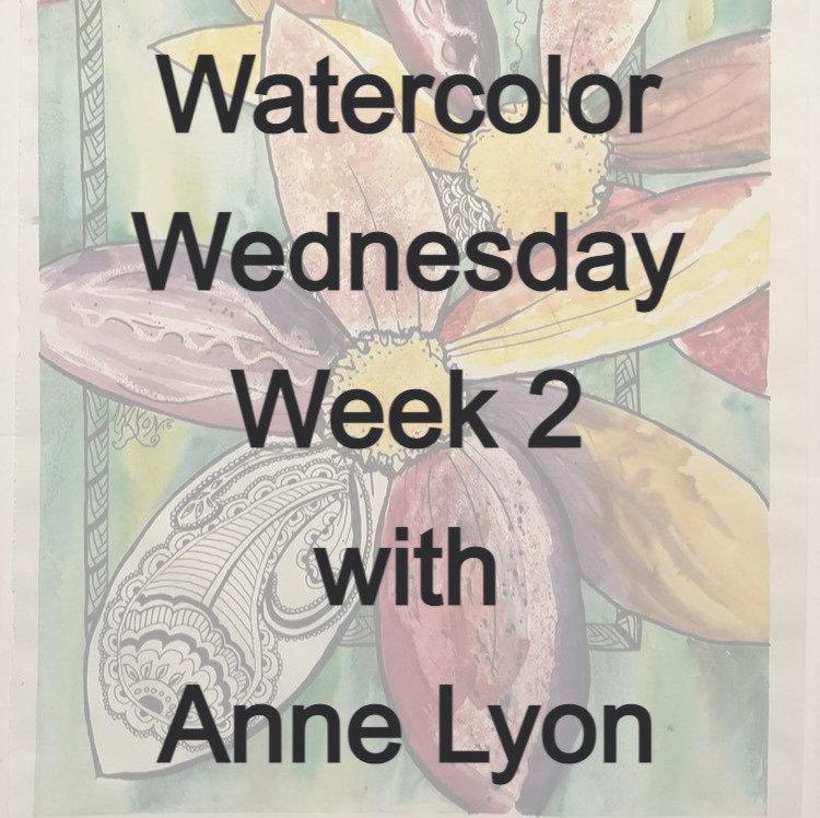 Watercolor Wednesday week 2