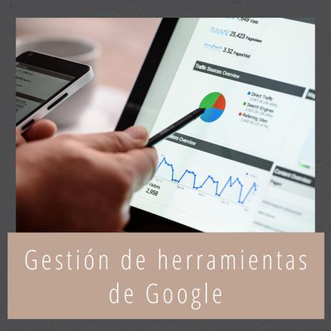 Gestión de herramientas de Google