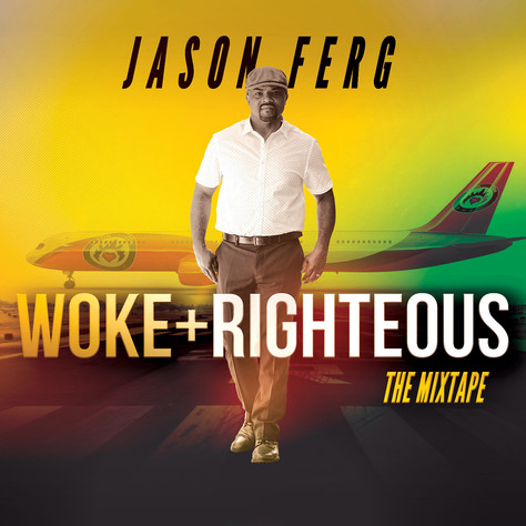 Jason Ferg's New Album Titled 'Woke+Righteous'