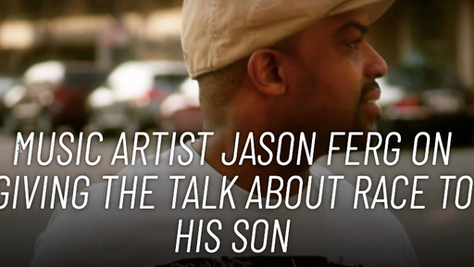 Jason Ferg On Giving The Talk About Race To His Son