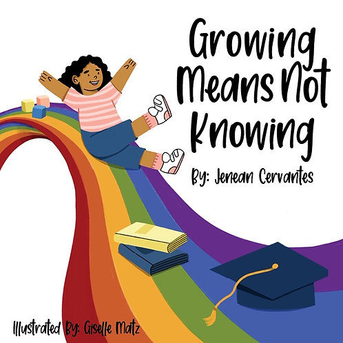 Growing Means Not Knowing Book