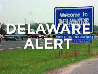 Alert Regarding Delaware Trusts, Estates and Taxes