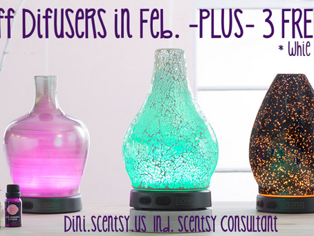 BUY A SCENTSY DIFFUSER IN FEBRUARY, GET 3 FREE SCENTSY OILS!
