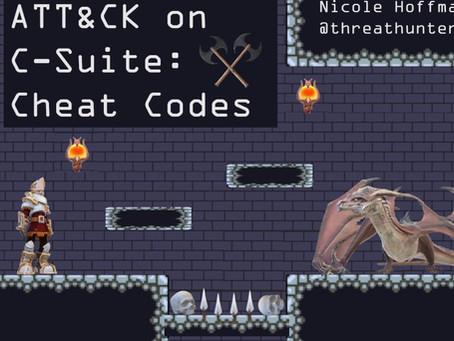 ATT&CK on C-Suite: Cheat Codes