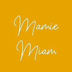 Mamie Miam