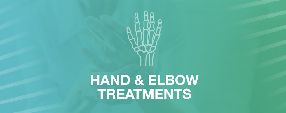 HAND & ELBOW TREATMENTS