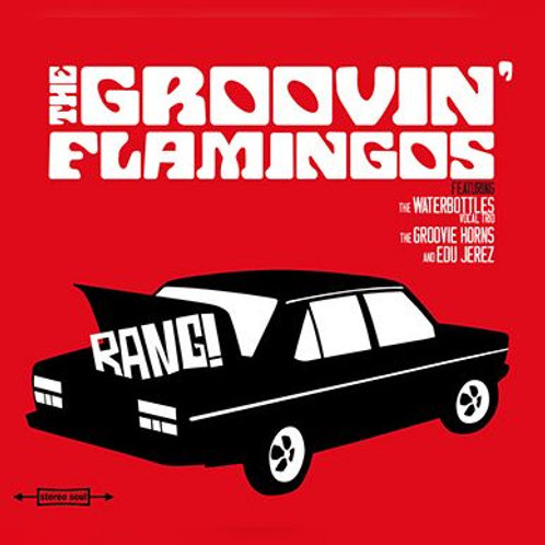 "SRLP-003 The Groovin´ Flamingos ""Bang"""