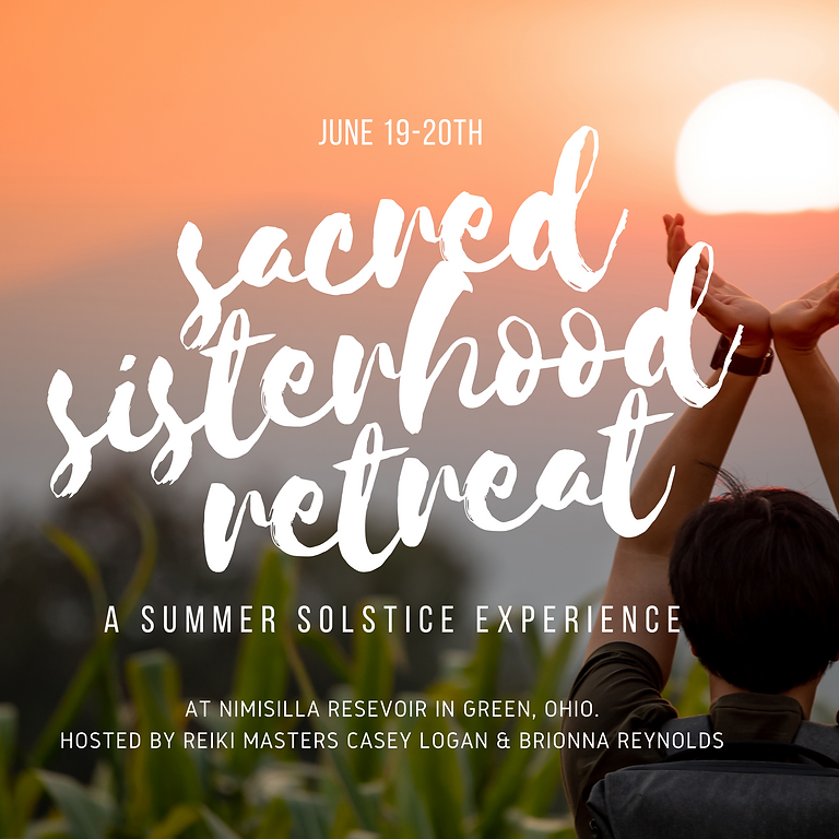 Sacred Sisterhood Retreat - Summer Solstice Experience