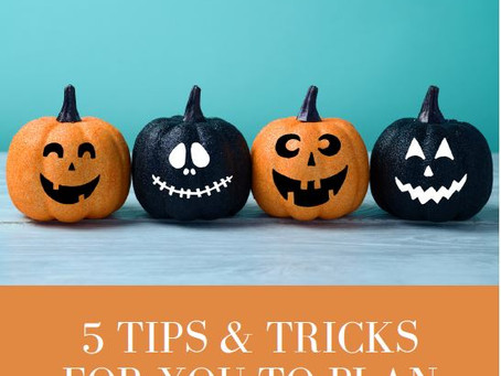 5 Tips & Tricks to Plan for a Less Spooky Year end