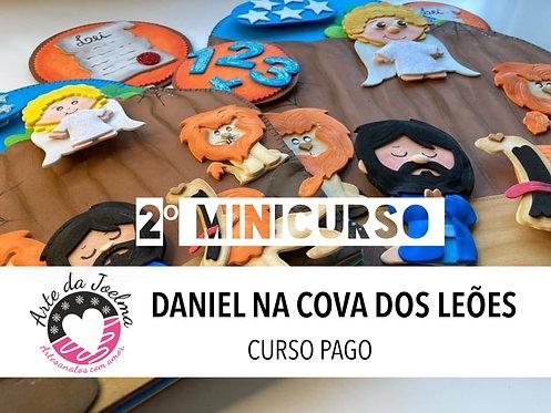 2º MINICURSO - DANIEL NA COVA DOS LEÕES - GRUPO FECHADO NO FACEBOOK