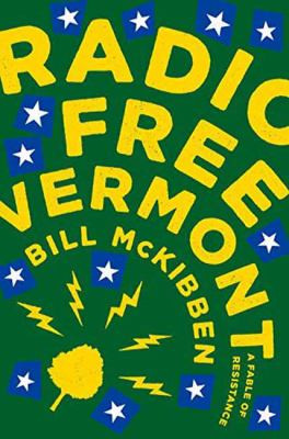 Have You Read RADIO FREE VERMONT?