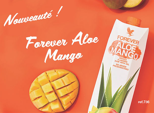 Nouveauté   Forever Aloe Mango   Aloe Vera et Mangue