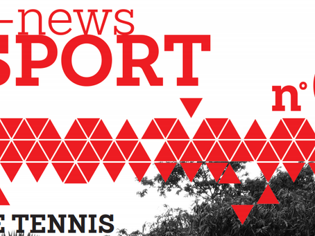#6 News Sport Forever: Le Tennis mais pas que ...!