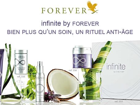 Nouveauté ! Découvrez Infinite By FOREVER bien plus qu'un soin... Un rituel anti-âge !