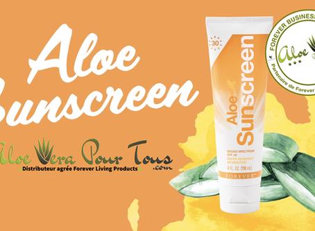 Forever Aloe Sunscreen | Se protéger en prenant soin de sa peau