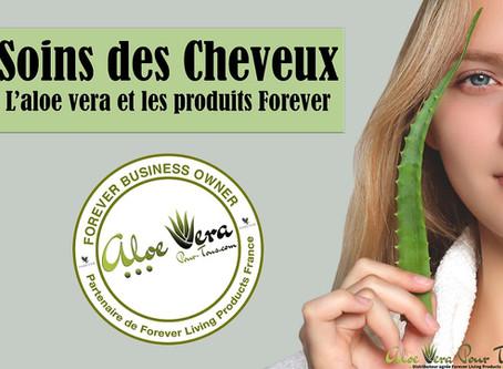 Soins des cheveux | Bienfaits de l'aloe vera et des produits Forever