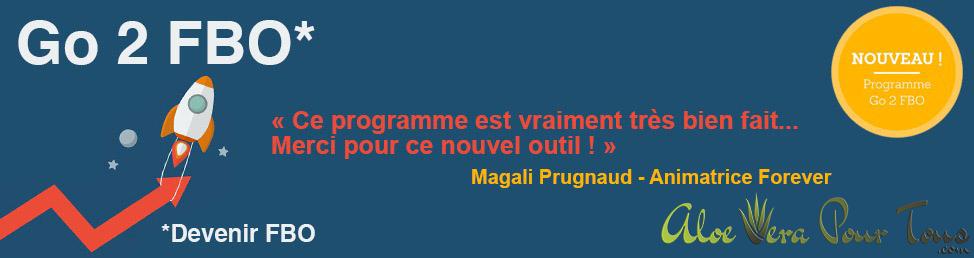 """Nouveau programme """"Go 2 FBO"""" Forever Living France"""