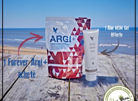 Promotion | 1 Forever Argi+ acheté = 1 Aloe MSM Gel offerte