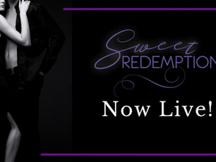 Sweet Redemption is LIVE!