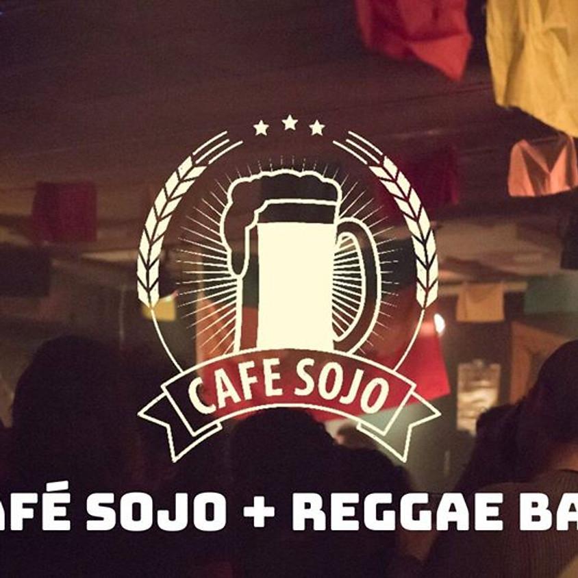 Cafe Sojo + Reggae bar (Geannuleerd)
