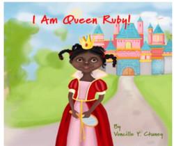 I Am Queen Ruby!