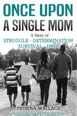 Once Upon a Single Mom: A Story of..