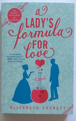 A Lady's Formula For Love   by Elizabeth Everett