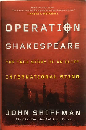 Operation Shakespeare;A True Story of An International Sting