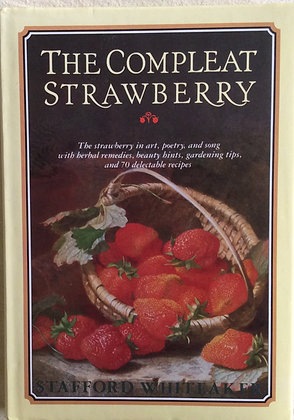 The Compleat Strawberry    by Staffor Whiteaker