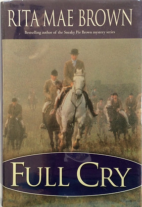 Full Cry   by Rita Mae Brown