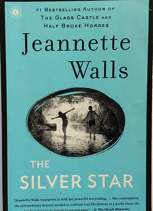 The Silver Star    by Jeanette Walls