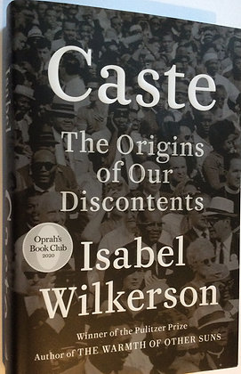Caste:The Origins of our Discontent    by Isabel Wilkerson