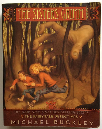 The Fairy Tale Detectives, #1 of The Sisters Grimm series