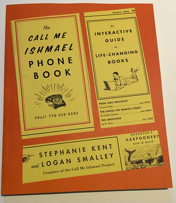 Call Me Ishmael Phone Book  by Stephanie Kent & Logan Smalley