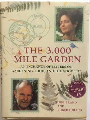 The 3,000 Mile Garden:An Exchange of Letters on Gardening, Food and Good Life