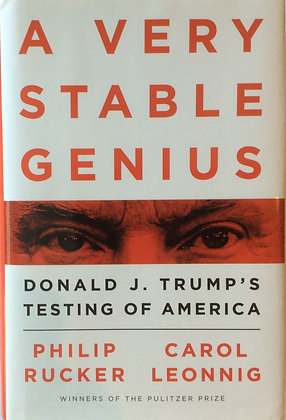 A Very Stable Genius   By Philip Rucker & Carol Leonnig