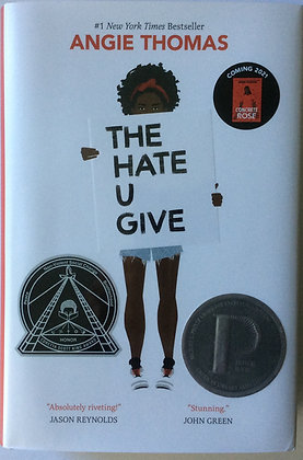 The Hate You Give, THUG   By Angie Thomas