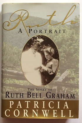 Ruth; A Portrait    by Patricia Cornwell