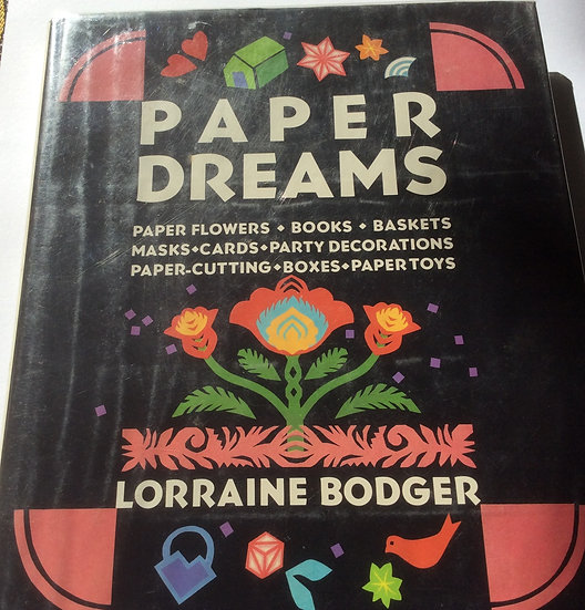 Paper Dreams by Lorraine Bodger