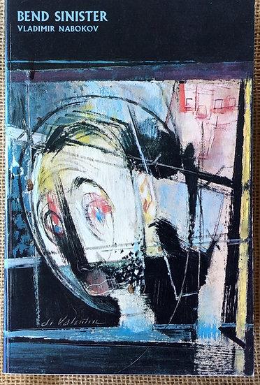 Bend Sinister    by Vladimir Nabokov