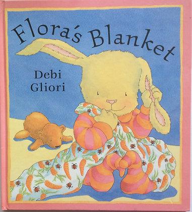 Flora's Blanket    by Debi Gliori