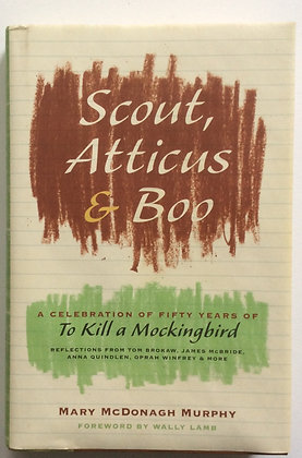Scout, Atticus and Boo    by Mary McDonagh Murphy