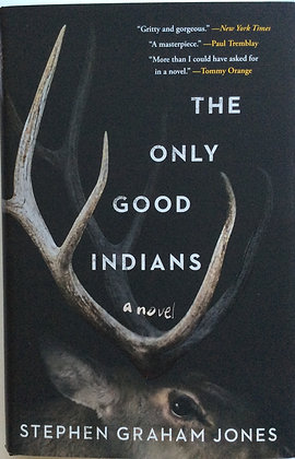 The Only Good Indians  by Stephen G. Jones