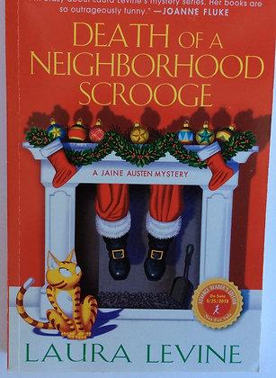 Death of A Neighborhood Scrooge     by Laura Levine