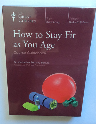 How to Stay Fit as You Age  by Dr. K.B. Bonura
