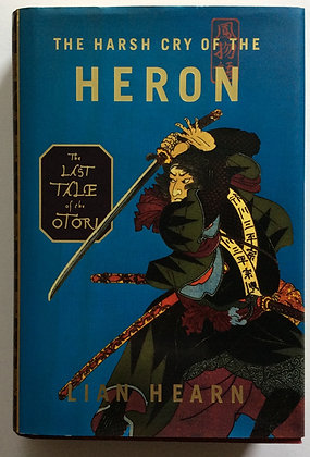 The Harsh Cry of The Heron   by Lian Hearn