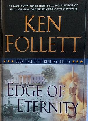 Edge of Eternity  by Ken Follet