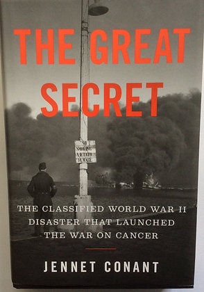 The Great Secret: Classified WW2 Disaster.....  by Jennet Conant